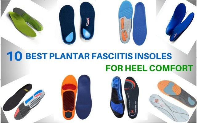new product authentic quality new specials 10 Best Plantar Fasciitis Insoles for Heel Comfort in 2020 • BlogMilk