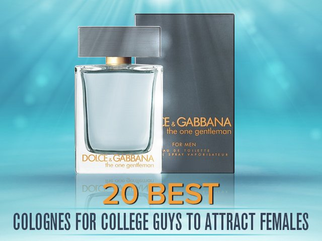 best colognes for college guys to attract females