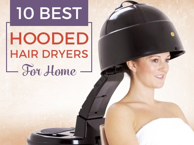 best hooded hair dryers for home
